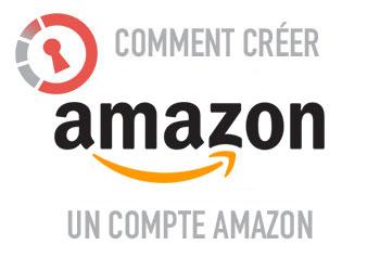 Comment créer un compte Amazon