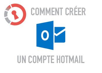 Comment créer un compte Hotmail