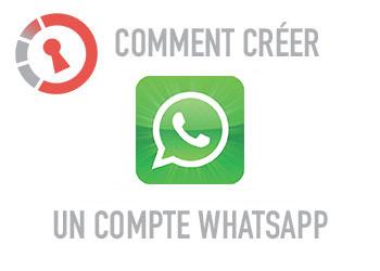 Comment créer un compte WhatsApp