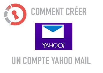 Comment créer un compte Yahoo Mail